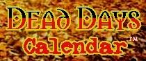 Dead Days Calendar
